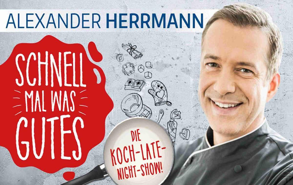 Starkoch Alexander Herrmann live